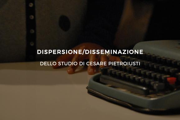Dispersione/Disseminazione