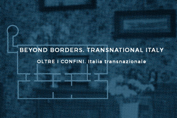 BEYOND BORDERS – Transnational Italy